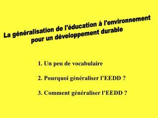 La généralisation de l'éducation à l'environnement pour un développement durable