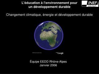 Équipe EEDD Rhône-Alpes Janvier 2006