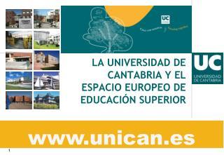 LA UNIVERSIDAD DE CANTABRIA Y EL ESPACIO EUROPEO DE EDUCACI�N SUPERIOR