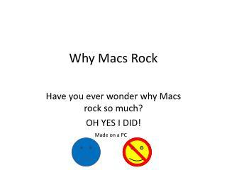 Why Macs Rock