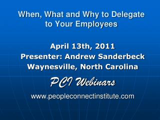 When, What and Why to Delegate to Your Employees