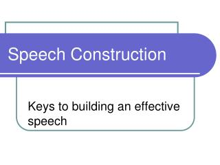 Speech Construction