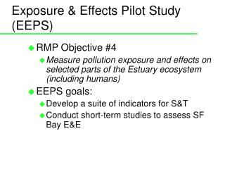 Exposure & Effects Pilot Study (EEPS)