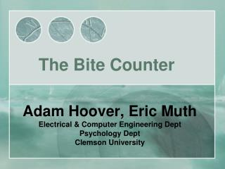 Adam Hoover, Eric Muth Electrical & Computer Engineering Dept Psychology Dept Clemson University