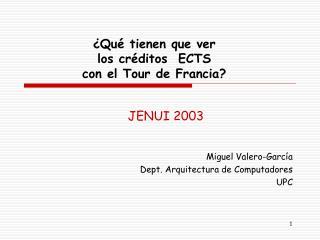 ¿Qué tienen que ver  los créditos  ECTS  con el Tour de Francia?