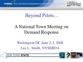 Beyond Pilots… A National Town Meeting on Demand Response