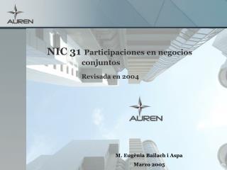 NIC 31 Participaciones en negocios conjuntos Revisada en 2004