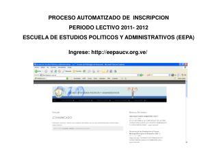 PROCESO AUTOMATIZADO DE  INSCRIPCION  PERIODO LECTIVO 2011- 2012