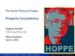Stephan Kinsella C4SIF ,  Mises Mises Academy July 11, 2011
