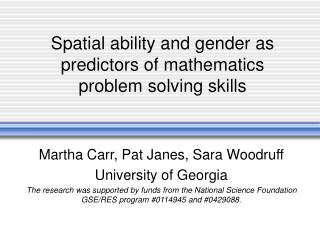 Spatial ability and gender as predictors of mathematics problem solving skills
