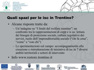 Quali spazi per le isc in Trentino?
