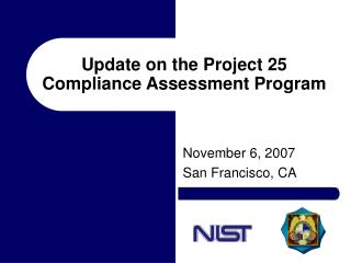 Update on the Project 25 Compliance Assessment Program