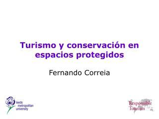 Turismo y conservación en espacios protegidos