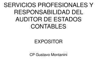 SERVICIOS PROFESIONALES Y RESPONSABILIDAD DEL AUDITOR DE ESTADOS CONTABLES