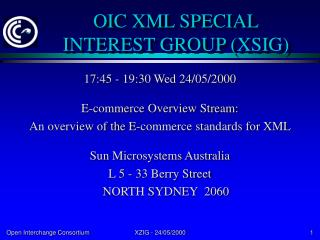 OIC XML SPECIAL INTEREST GROUP (XSIG)