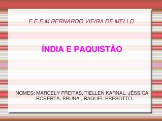 E.E.E.M BERNARDO VIEIRA DE MELLO