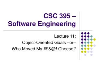 CSC 395 – Software Engineering
