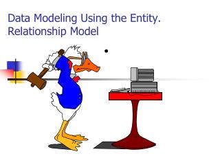 Data Modeling Using the Entity. Relationship Model