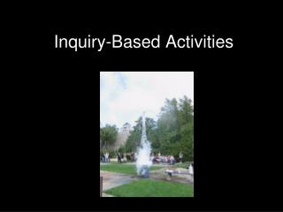 Inquiry-Based Activities