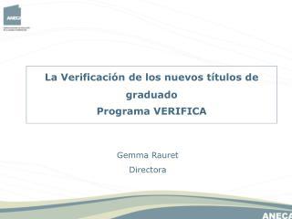 La Verificación de los nuevos títulos de graduado Programa VERIFICA