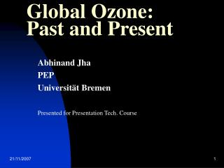 Global Ozone: Past and Present
