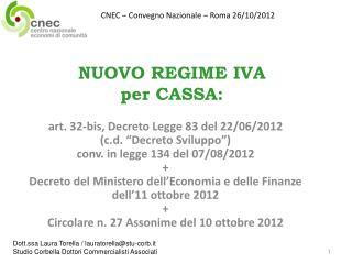 NUOVO REGIME IVA  per CASSA: