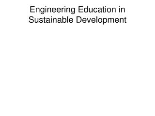 Engineering Education in Sustainable Development