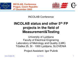 INCOLAB,  Conference Prague ,  Czech Republic 4 th  December  2003