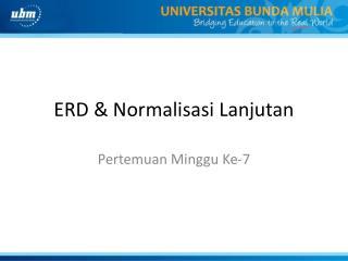 ERD & Normalisasi Lanjutan