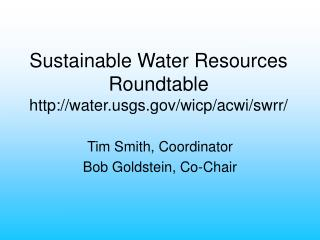 Sustainable Water Resources Roundtable watergs/wicp/acwi/swrr/