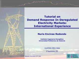 Tutorial on  Demand Response In Deregulated Electricity Markets:  International Experience