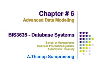 BIS3635 - Database Systems School of Management,  Business Information Systems,