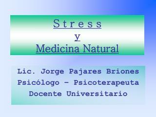 S t r e s s  y  Medicina Natural