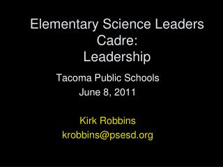 Elementary Science Leaders Cadre: Leadership