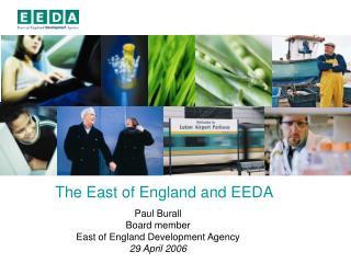 The East of England and EEDA