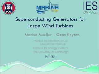 Superconducting Generators for Large Wind Turbines