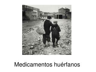 Medicamentos hu�rfanos