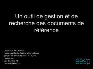 Un outil de gestion et de recherche des documents de référence