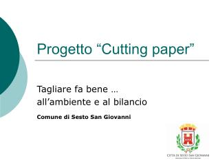Progetto �Cutting paper�