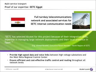 Multi-service transport  Proof of our expertise :  EETC Egypt