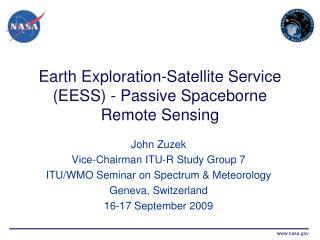 Earth Exploration-Satellite Service (EESS) - Passive Spaceborne Remote Sensing