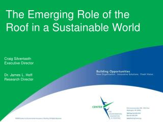 The Emerging Role of the Roof in a Sustainable World