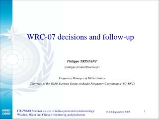 WRC-07 decisions and follow-up