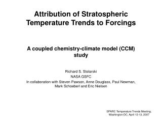 Attribution of Stratospheric  Temperature Trends to Forcings