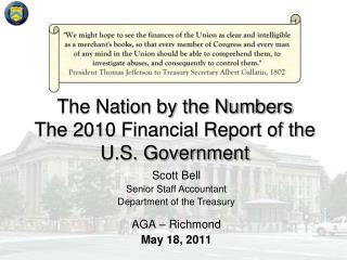 The Nation by the Numbers The 2010 Financial Report of the U.S. Government