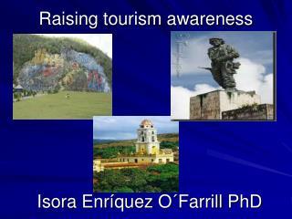 Raising tourism awareness