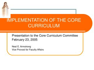 IMPLEMENTATION OF THE CORE CURRICULUM