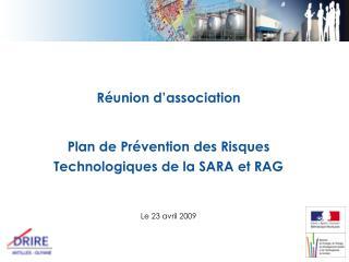 Réunion d'association Plan de Prévention des Risques Technologiques de la SARA et RAG