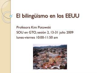El bilingüismo en los EEUU