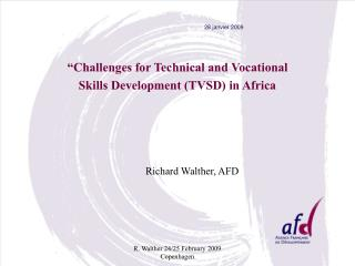 """Challenges for Technical and Vocational Skills Development (TVSD) in Africa"